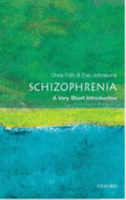 Schizophrenia: A Very Short Introduction 9780192802217
