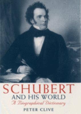 Schubert & His World
