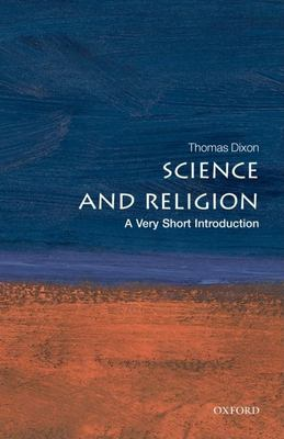 Science and Religion: A Very Short Introduction 9780199295517
