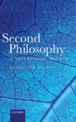 Second Philosophy: A Naturalistic Method 9780199273669