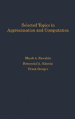 Selected Topics in Approximation and Computation 9780195080599
