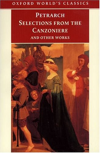 Selections from the Canzoniere: And Other Works 9780192839510