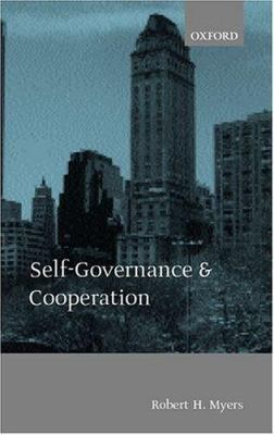 Self-Governance and Cooperation 9780198238393