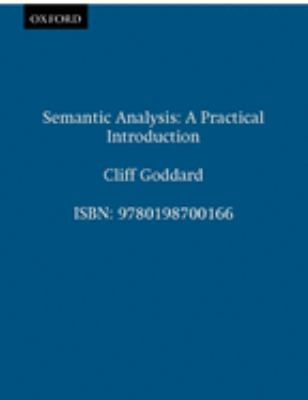 Semantic Analysis: A Practical Introduction 9780198700166