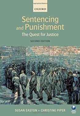 Sentencing and Punishment: The Quest for Justice 9780199218103