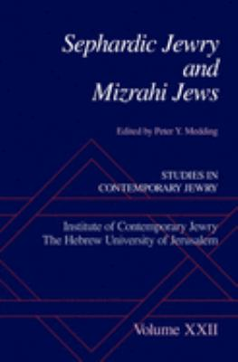 Sephardic Jewry and Mizrahi Jews 9780195340976
