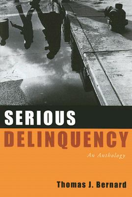 Serious Delinquency: An Anthology 9780195330779