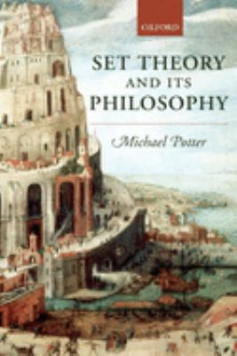 Set Theory and Its Philosophy: A Critical Introduction 9780199270415