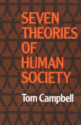 Seven Theories of Human Society 9780198761051
