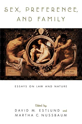 Sex, Preference, and Family: Essays on Law and Nature 9780195122879