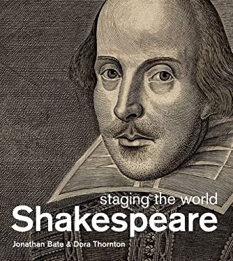 Shakespeare: Staging the World 9780199915019