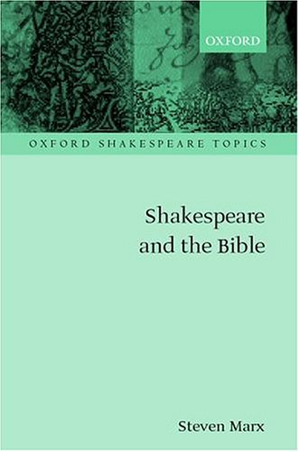 Shakespeare and the Bible 9780198184393