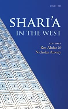 Shari'a in the West 9780199582914