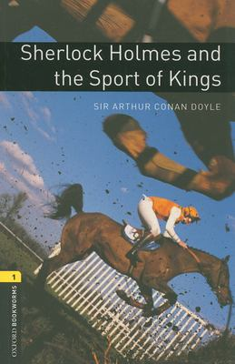 Sherlock Holmes and the Sport of Kings 9780194789202