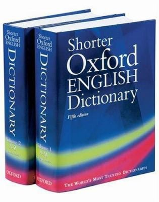 Shorter Oxford English Dictionary, 2 Volumes 9780198604570