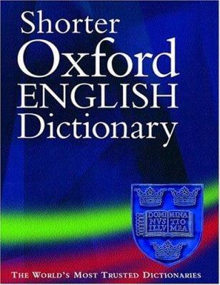 Shorter Oxford English Dictionary 9780198605751