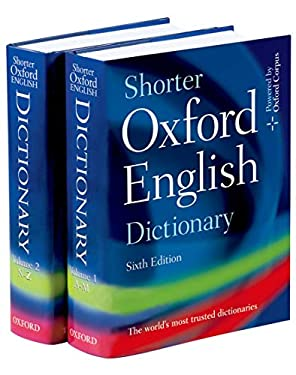 Shorter Oxford English Dictionary [Editor-In-Chief, Lesley Brown.] 9780199206872
