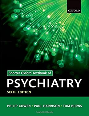 Shorter Oxford Textbook of Psychiatry - 6th Edition