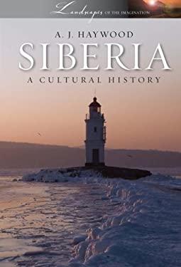 Siberia: A Cultural History 9780199754182
