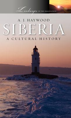 Siberia: A Cultural History 9780199754175