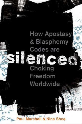 Silenced: How Apostasy and Blasphemy Codes Are Choking Freedom Worldwide 9780199812288