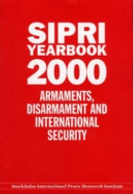 Sipri Yearbook 2000: Armaments, Disarmaments, and International Security 9780199241620