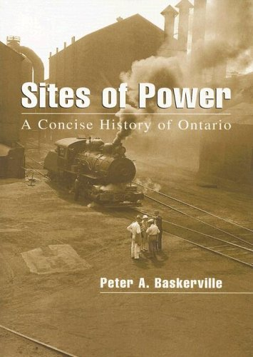 Sites of Power: A Concise History of Ontario 9780195418927
