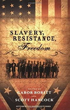 Slavery, Resistance, Freedom 9780195384604