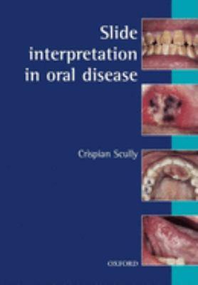 Slide Interpretation in Oral Diseases 9780192630810