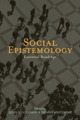 Social Epistemology: Essential Readings 9780195334531
