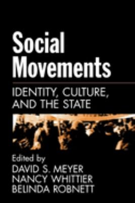 Social Movements: Identity, Culture, and the State 9780195143560