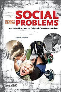 Social Problems: An Introduction to Critical Constructionism 9780199859078