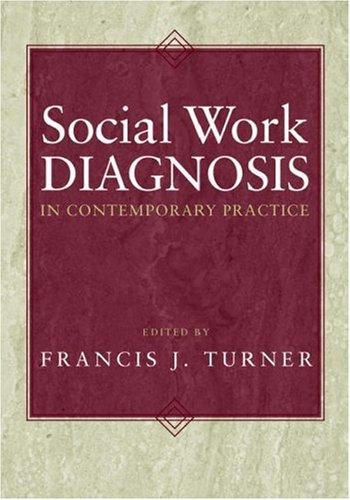 Social Work Diagnosis in Contemporary Practice 9780195168785