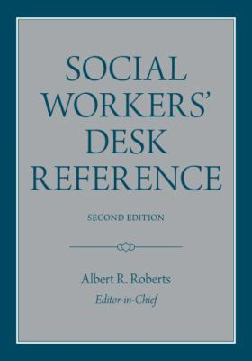 Social Workers' Desk Reference 9780195369373