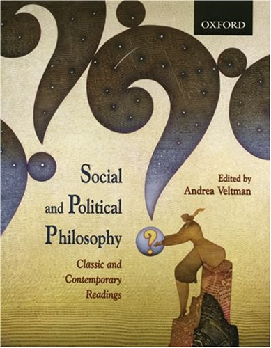 Social and Political Philosophy: Classic and Contemporary Readings 9780195424294
