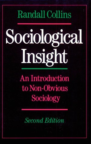 Sociological Insight: An Introduction to Non-Obvious Sociology - 2nd Edition