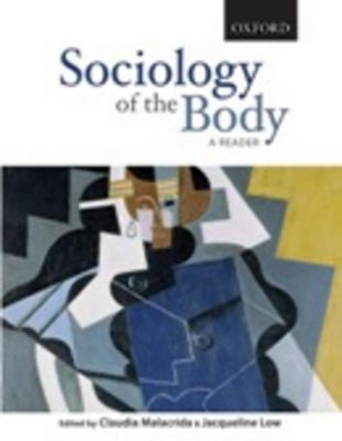 Sociology of the Body: A Reader 9780195425482