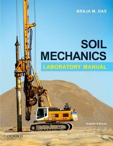 Soil Mechanics Laboratory Manual 9780199846375
