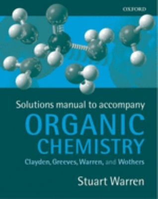 Solutions Manual for Organic Chemistry 9780198700388