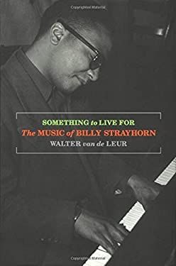 Something to Live for: The Music of Billy Strayhorn 9780195124484
