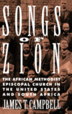 Songs of Zion: The African Methodist Episcopal Church in the United States and South Africa 9780195078923