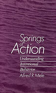 Springs of Action 9780195071146