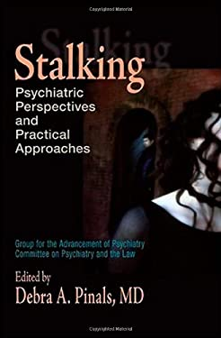 Stalking: Psychiatric Perspectives and Practical Approaches 9780195189841