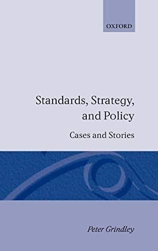 Standards, Strategy, and Policy: Cases and Stories 9780198288077