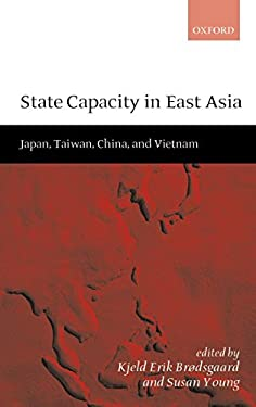 State Capacity in East Asia: China, Taiwan, Vietnam, and Japan 9780198297635