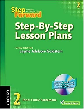 Step Forward 2 Step-By-Step Lesson Plans with Multilevel Grammar Exercises CD-ROM 9780194398374