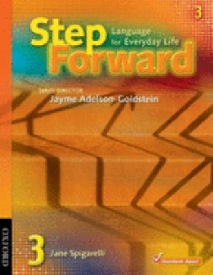Step Forward 3: Language for Everyday Life Student Book and Workbook Pack 9780194398800