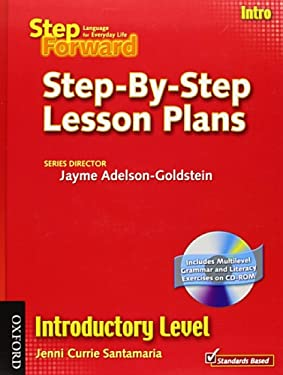 Step Forward Step-By-Step Lesson Plans, Introductory Level: Language for Everyday Life [With CDROM] 9780194398473