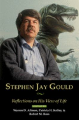 Stephen Jay Gould: Reflections on His View of Life 9780195373202