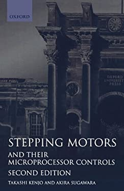 Stepping Motors and Their Microprocessor Controls 9780198593850